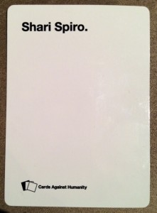 Shari Spiro Cards Against Humanity Card